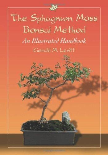 Moss Bonsai (The Sphagnum Moss Bonsai Method: An Illustrated Handbook by Gerald M. Levitt (2011) Taschenbuch)
