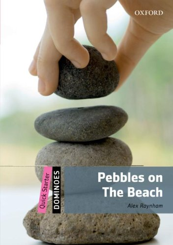 Dominoes: Quick Starter: Pebbles on the Beach por Alex Raynham