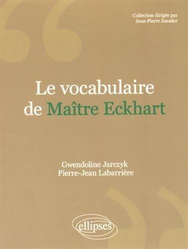 Le Vocabulaire de Maître Eckhart
