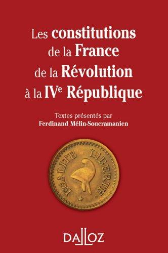 Les constitutions de la France de la Révolution à la IVe République par Ferdinand Mélin-Soucramanien