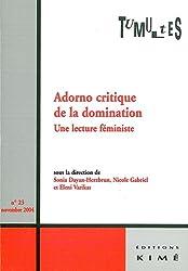 Tumultes, N° 23, Novembre 2004 : Adorno critique de la domination : Une lecture féministe