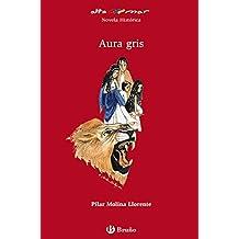 Aura gris (Castellano - A PARTIR DE 12 AÑOS - ALTAMAR)