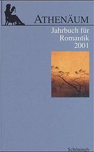 Athenäum, Jahrbuch für Romantik, 2001