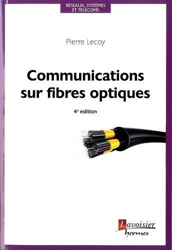 Communications sur fibres optiques par Pierre Lecoy