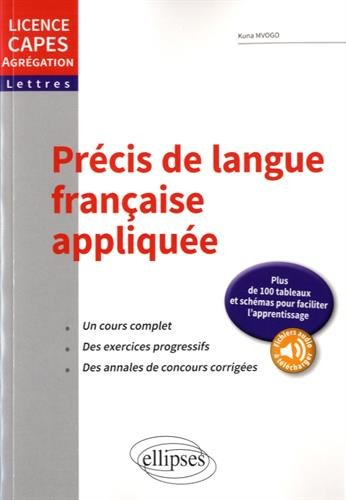 Précis de Langue Française Appliquée Licence CAPES Agrégation