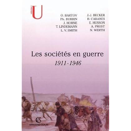 Les sociétés en guerre : 1911-1946 (Histoire)