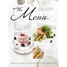 The Menu: An Inspiring Collection of 15 Five-Course Menus for Any Occasion