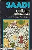 gulistan ou le jardin des roses