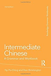 Intermediate Chinese: A Grammar and Workbook (Grammar Workbooks)