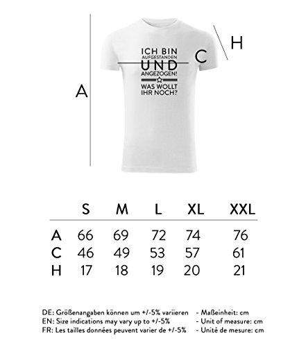 Herren Shirt Ich bin aufgestanden und angezogen was wollt ihr noch schwarz & weiß Motiv - T-Shirt Poloshirt mit Motiv - Neu S - XXL Weiß