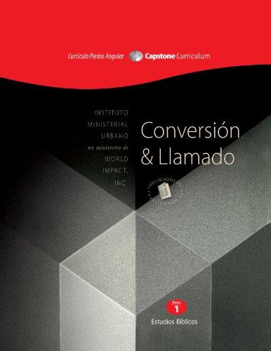 Conversion y Llamado, Modulo 1 (El Curriculo Piedra Angular)