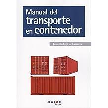 Manual del transporte en contenedor (Biblioteca de logística)