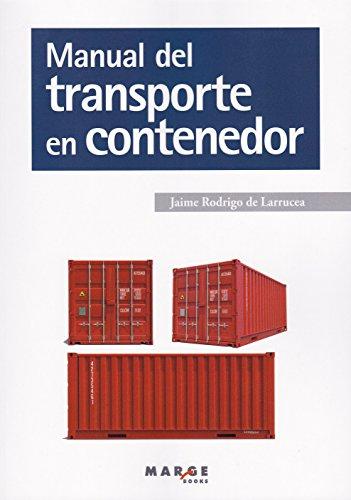 Manual del transporte en contenedor (Biblioteca de logística) por Jaime Rodrigo de Larrucea