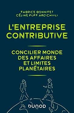 L'entreprise contributive : Concilier monde des affaires et limites planétaires