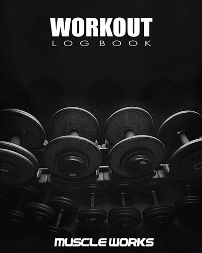 Workout Log Book: Workout and Exercise Journal por Muscle Works