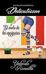 El vuelo de las mariposas (Spanish Edition)