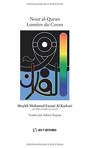 Nour al-Quran Lumière du Coran par Mohamed Faouzi Al Karkari