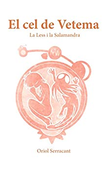 Epublibre Descargar Libros Gratis El cel de Vetema: La Less i la salamandra Fariña PDF