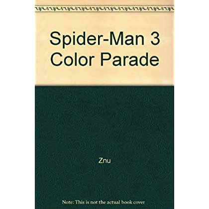 Spider-Man 3 Color Parade / Spider-Man 3 Color Parade