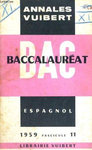 ANNALES VUIBERT - BACCALAUREAT - ESPAGNOL - 1959 FASCICULE 11