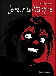 Je suis un vampire, Tome 1 :