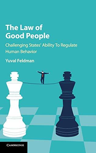 The Law of Good People por Yuval Feldman
