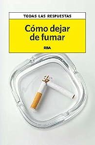 Cómo dejar de fumar par Francisco Marín González