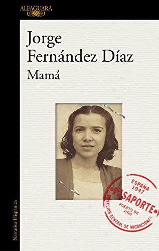 Mamá (HISPANICA) por Jorge Fernandez Díaz