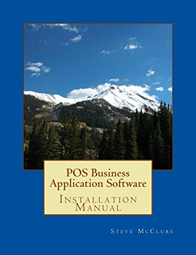 POS Business Application Software: Installation (English Edition) - Business Software Inventory
