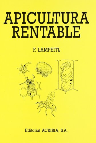 Apicultura rentable por F. Lampeitl
