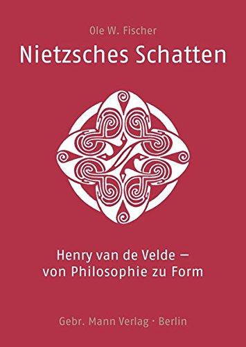 Nietzsches Schatten: Henry van de Velde – von Philosophie zu Form Buch-Cover