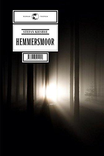 Hemmersmoor: Roman