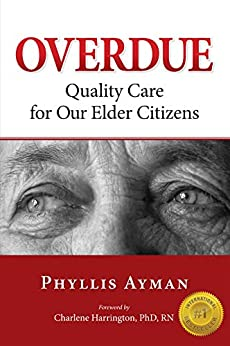 Overdue: Quality Care For Our Elder Citizens por Phyllis Ayman epub