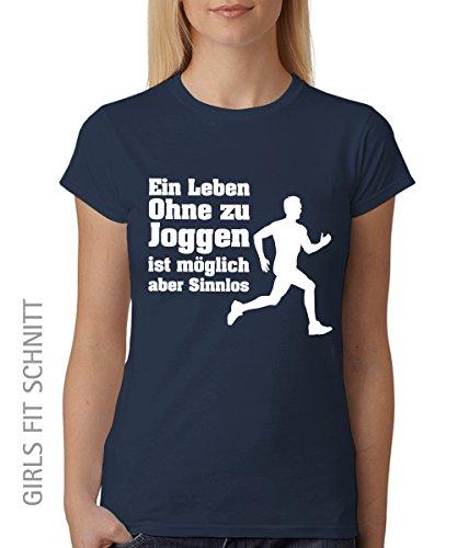 -- Ein Leben ohne Joggen ist möglich aber sinnlos -- Girls T-Shirt auch im Unisex Schnitt Navy