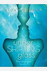 Under Shifting Glass Paperback