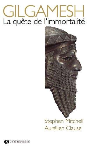 Gilgamesh - la quête de l'immortalité par Stephen Mitchell