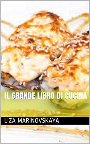 Il grande libro di cucina (Italian Edition)