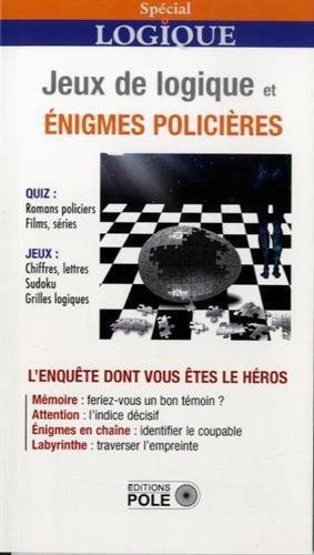 Jeux Logiques et Enigmes Policieres