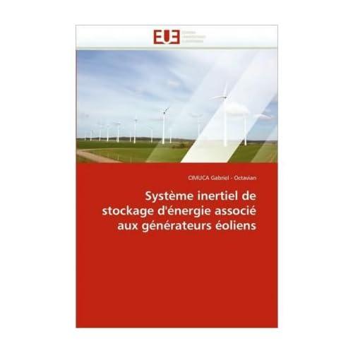 Systeme Inertiel de Stockage D'Energie Associe Aux Generateurs Eoliens (Paperback)(French) - Common