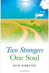 Two Strangers - One Soul Paperback