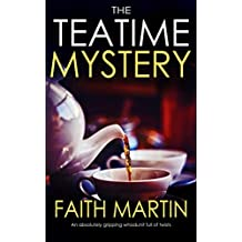 THE TEATIME MYSTERY an absolutely gripping whodunit full of twists