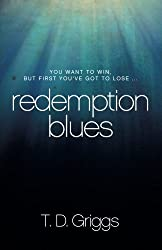 Redemption Blues by T. D. Griggs (2013-03-12)