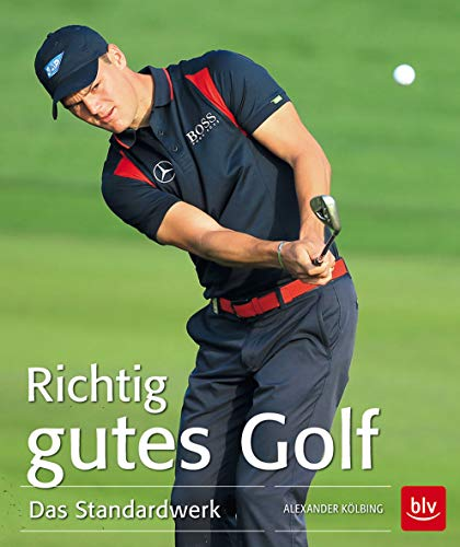 Richtig gutes Golf: Das Standardwerk (BLV) -