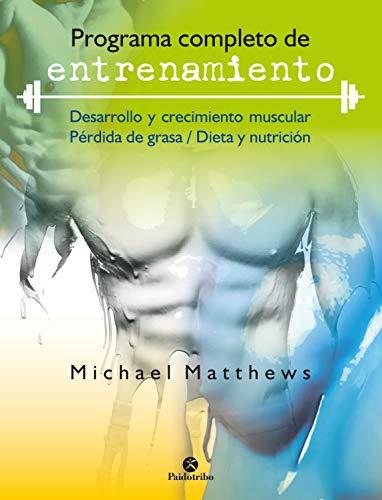 Programa completo de entrenamiento (Musculación) por Michael Matthews