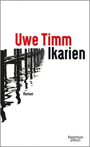 Buchseite und Rezensionen zu 'Ikarien: Roman' von Uwe Timm