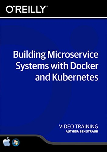 building-microservice-systems-with-docker-and-kubernetes-training-dvd