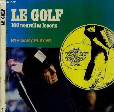 Le Golf par Gary Player