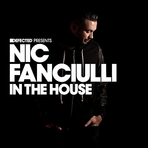 Defected Presents Nic Fanciulli In The House