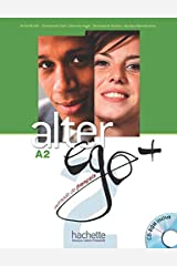 Alter Ego +: Livre de l'eleve + CD-ROM A2 (Francais Langue Etrangere) Paperback