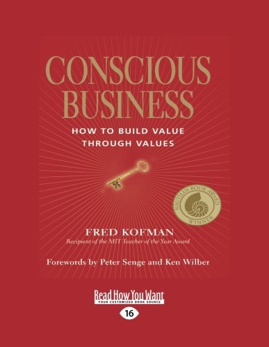 Conscious Business by Fred Kofman (2012-12-28)